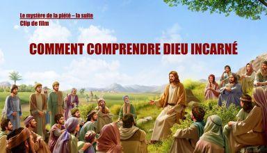 Comment comprendre Dieu incarné