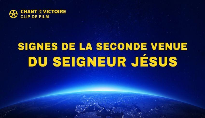« Chant de la victoire » (4) - Signes de la seconde venue du Seigneur Jésus