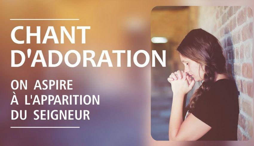 Chant d'adoration et louange (compilation) | On aspire au retour du Seigneur