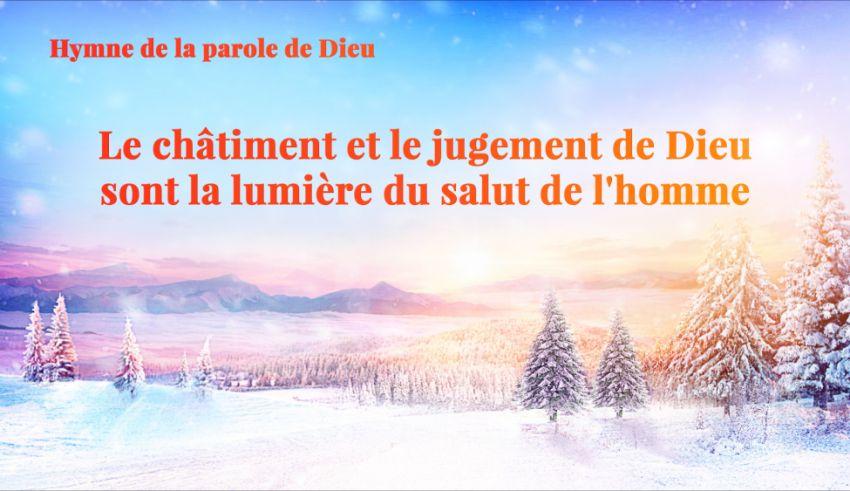 « Le châtiment et le jugement de Dieu sont la lumière du salut de l'homme