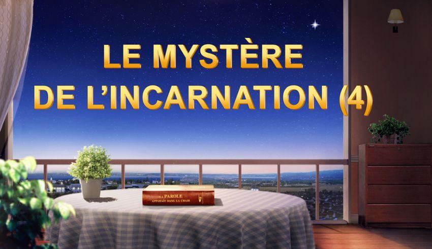 Le mystère de l'incarnation (4)