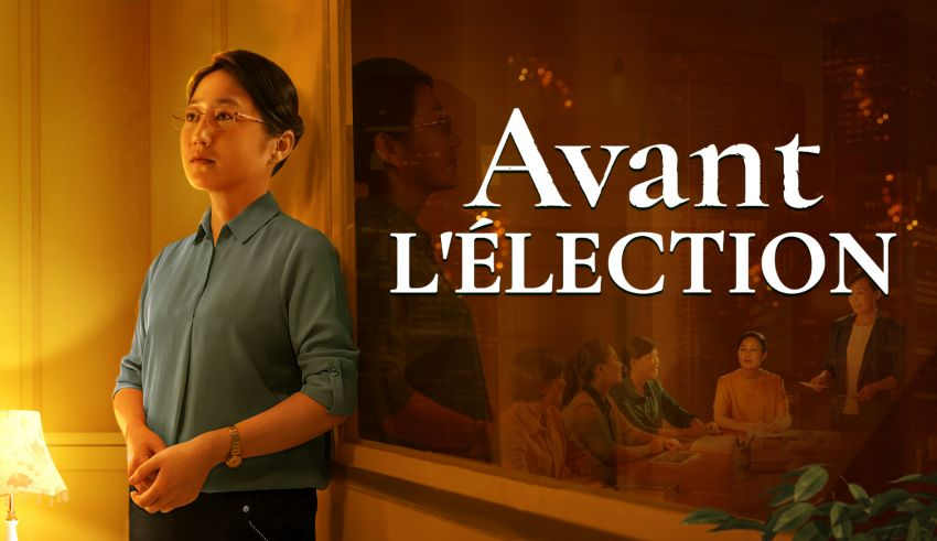 Film chrétien complet 2020 HD « Avant l'élection »