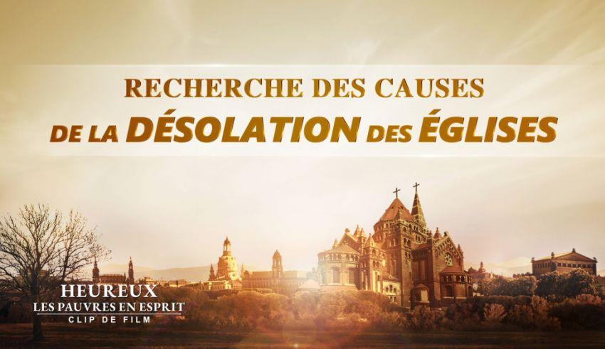 Recherche des causes de la désolation des églises